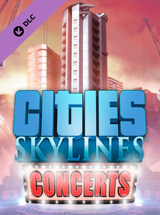Cities: Skylines - Concerts Key Steam GLOBAL - 1
