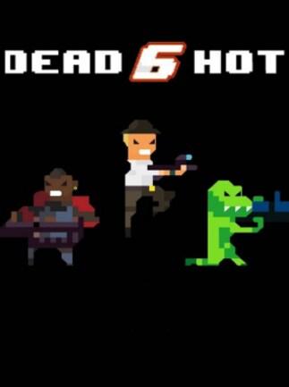 Dead6hot Steam Key GLOBAL - 1