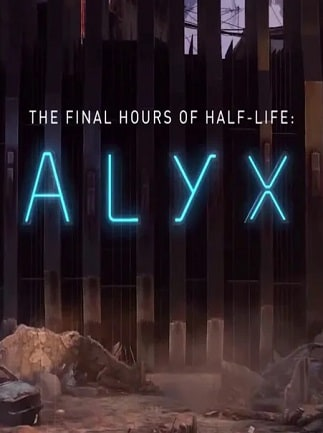 Half-Life: Alyx - Final Hours (PC) - Steam Gift - EUROPE - 1