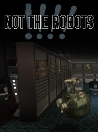 Not The Robots Steam Key GLOBAL - 1