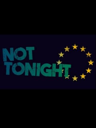Not Tonight Steam Key GLOBAL - 1
