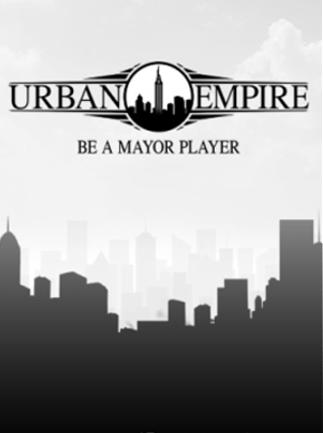 Urban Empire Steam Key GLOBAL - 1