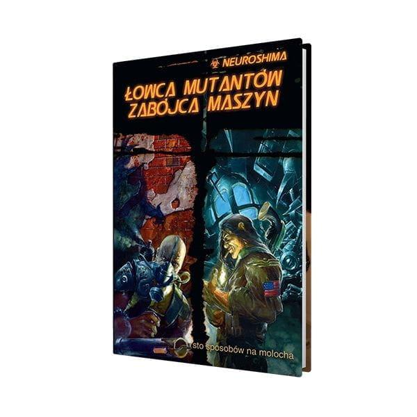 NEUROSHIMA RPG - ŁOWCA MUTANTÓW ZABÓJCA MASZYN - 1