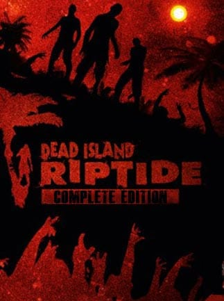 Dead Island Riptide Complete Edition Key Steam GLOBAL